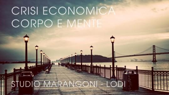 Crisi economica, corpo e mente